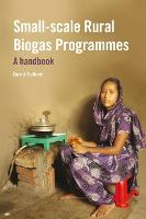 Cover for Small-scale Rural Biogas Programmes  by David Fulford