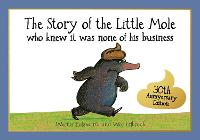 Cover for The Story of the Little Mole who knew it was none of his business 30th anniversary edition by Werner Holzwarth