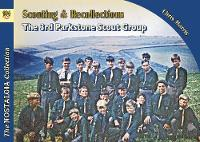 Cover for Scouting & Recollections The 3rd Parkstone Scout Group by Chris Harris