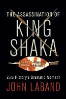 Cover for The assassination of King Shaka by John Laband