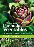 Cover for How to Grow Perennial Vegetables  by Martin Crawford