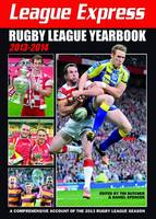 Cover for League Express Rugby League Yearbook 2013-2014  by Tim Butcher, Daniel Spencer