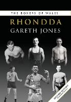 Cover for The Boxers of Wales Rhondda by Gareth Jones