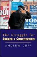 Cover for The Struggle for Europe's Constitution by Andrew Duff