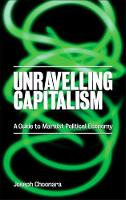 Cover for Unravelling Capitalism  by Joseph Choonara