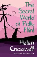 Cover for The Secret World of Polly Flint by Helen Cresswell