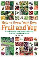 Cover for How To Grow Your Own Fruit and Veg  by Joe Hashman