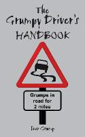 Cover for The Grumpy Driver's Handbook  by Ivor Grump