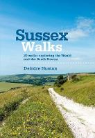 Cover for Sussex Walks  by Deirdre Huston
