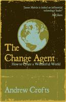 Cover for The Change Agent  by Andrew Crofts