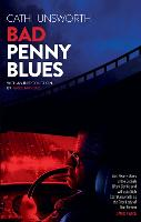 Cover for Bad Penny Blues by Cathi Unsworth