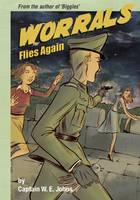 Cover for Worrals Flies Again by W. E. Johns