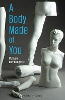 Cover for A Body Made of You by Melissa Lee-Houghton