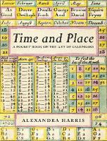 Cover for Time and Place  by Alexandra Harris