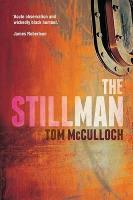 Cover for The Stillman by Tom McCulloch