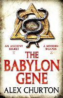 Cover for The Babylon Gene by Alex Churton