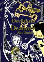 Cover for Devilskein and Dearlove by Alex Smith