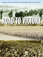 Cover for D-Day to Victory by James Alexander