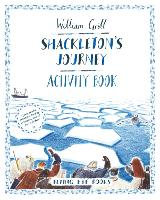 Cover for Shackleton's Journey Activity Book by William Grill