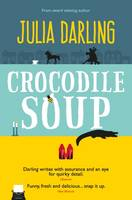 Cover for Crocodile Soup by Julia Darling