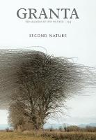 Cover for Granta 153: Second Nature by Isabella Tree