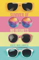 Cover for Summer of No Regrets by Kate Mallinder