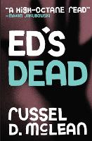 Cover for Ed's Dead by Russel D. McLean