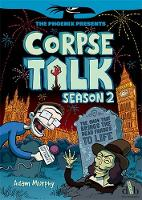 Cover for Corpse Talk: Season 2 by Adam Murphy