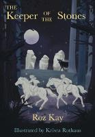 Cover for Keeper of the Stones by Roz Kay
