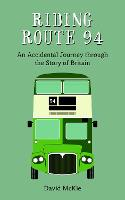 Cover for Riding Route 94  by David McKie