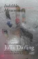 Cover for Indelible Miraculous by Julia Darling