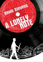 Cover for A Lonely Note by Kevin Stevens