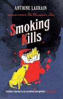 Cover for Smoking Kills by Antoine Laurain