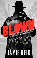 Cover for Blown  by Jamie Reid