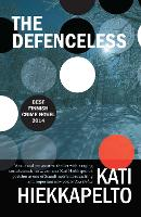 Cover for The Defenceless by Kati Hiekkapelto