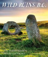 Cover for Wild Ruins BC  by Dave Hamilton