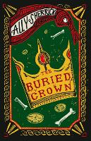 Cover for The Buried Crown by Ally Sherrick