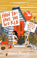 Cover for How to Save the World with a Chicken and an Egg by Emma Shevah