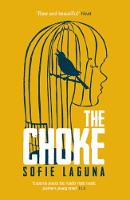 Cover for The Choke by Sofie Laguna