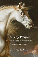 Cover for Painter of Pedigree  by Lawrence Trevelyan Weaver