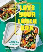 Cover for Love Your Lunchbox  by James Ramsden