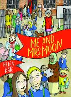 Cover for Me and Mrs Moon by Helen Bate