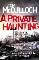 Cover for A Private Haunting by Tom McCulloch