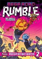 Cover for Mega Robo Bros 2: Mega Robo Rumble by Neill Cameron