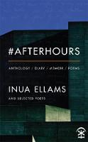 Cover for #Afterhours by Inua Ellams
