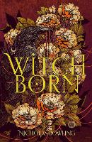 Cover for Witchborn by Nicholas Bowling