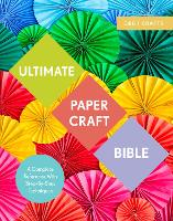 Cover for Ultimate Paper Craft Bible  by Marie Clayton