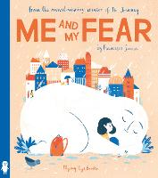 Cover for Me and My Fear by Francesca Sanna