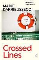 Cover for Crossed Lines by Marie Darrieussecq