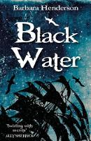 Cover for Black Water by Barbara Henderson